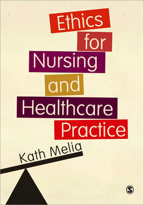 Ethics for Nursing and Healthcare Practice (BOK)