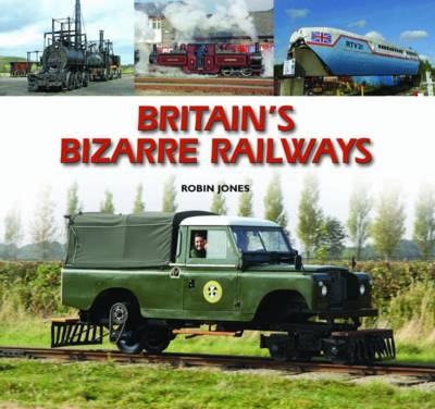Britain's Bizarre Railways (BOK)