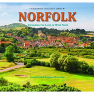 Norfolk - Exploring the Land of Wide Skies (BOK)
