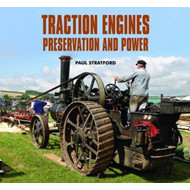 Traction Engines Preservation and Power (BOK)