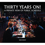 Thirty Years on! A Private View of Public Schools (BOK)