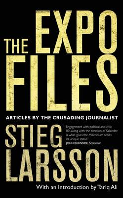 The Expo Files: Articles by the Crusading Journalist (BOK)