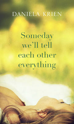 Someday We'll Tell Each Other Everything (BOK)