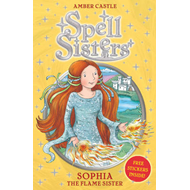 Sophia the Flame Sister (BOK)