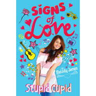Signs of Love: Stupid Cupid (BOK)