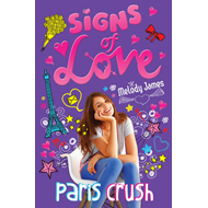 Signs of Love: Paris Crush (BOK)