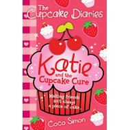 Katie and the Cupcake Cure (BOK)