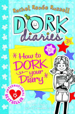 Dork Diaries 3 1/2: How to Dork Your Diary (BOK)