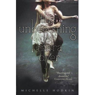 The Unbecoming of Mara Dyer (BOK)