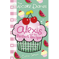 Alexis and the Perfect Recipe (BOK)