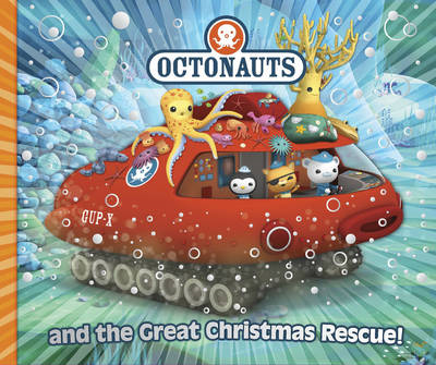 Octonauts and the Great Christmas Rescue (BOK)