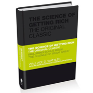 Science of Getting Rich - the Original Classic (BOK)