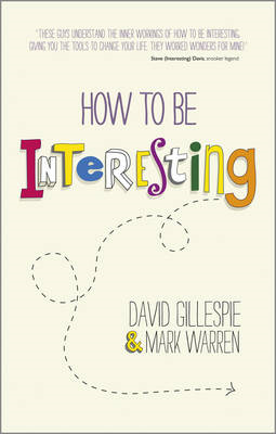 How to be Interesting (BOK)