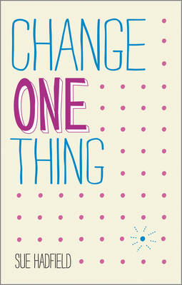 Change One Thing! (BOK)