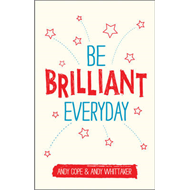 Be Brilliant Every Day (BOK)
