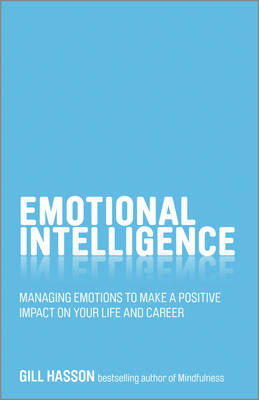 Emotional Intelligence - Managing Emotions to Make a Positiv (BOK)