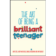 Art of Being a Brilliant Teenager (BOK)