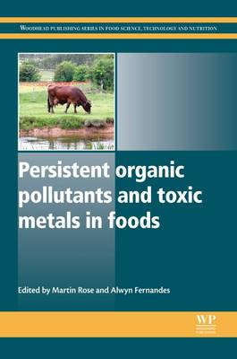 Persistent Organic Pollutants and Toxic Metals in Foods (BOK)
