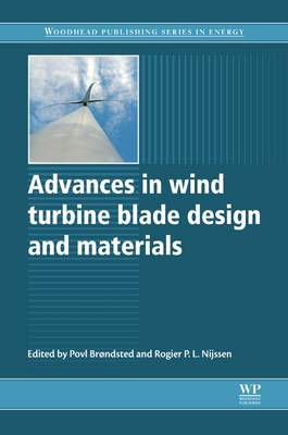 Advances in Wind Turbine Blade Design and Materials (BOK)