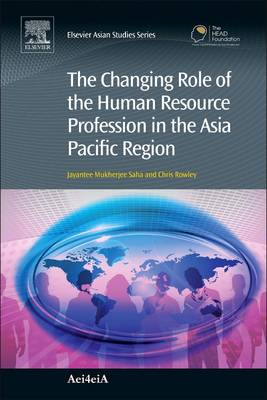 Changing Role of the Human Resource Profession in the Asia P (BOK)