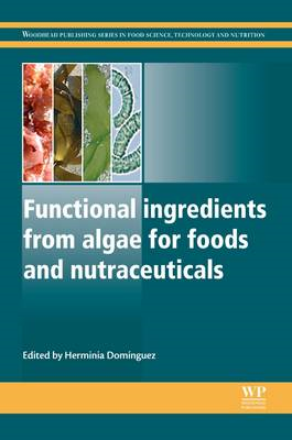 Functional Ingredients from Algae for Foods and Nutraceutica (BOK)
