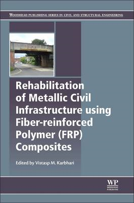 Rehabilitation of Metallic Civil Infrastructure Using Fiber (BOK)