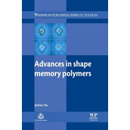 Advances in Shape Memory Polymers (BOK)