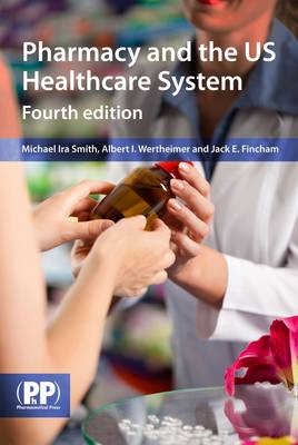 Pharmacy and the US Healthcare System (BOK)