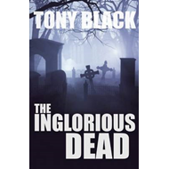 The Inglorious Dead: A Doug Michie Novel (BOK)