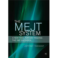 The MEJT System: A New Tool for Day Trading the S&P 500 Index (BOK)