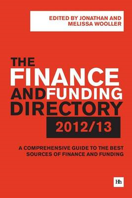 The Finance and Funding Directory: A Comprehensive Guide to the Best Sources of Finance and Funding: (BOK)