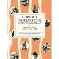 Curious Observations: A Country Miscellany (BOK)