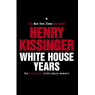 White House Years: The First Volume of His Classic Memoirs (BOK)
