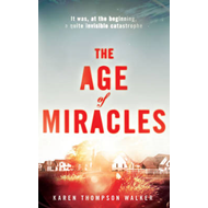 The Age of Miracles (BOK)
