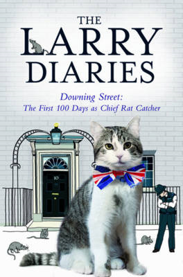 The Larry Diaries: Downing Street - the First 100 Days (BOK)