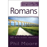 Straight to the Heart of Romans (BOK)