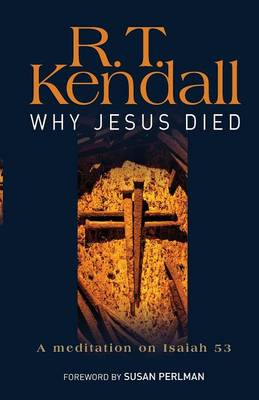Why Jesus Died: A Meditation on Isaiah 53 (BOK)
