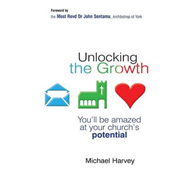 Unlocking the Growth: You Will be Amazed at Your Church's Potential (BOK)