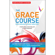 Grace Course, Participant's Guide (BOK)