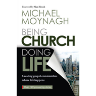 Being Church, Doing Life (BOK)