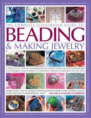 Complete Illustrated Guide to Beading & Making Jewelry (BOK)