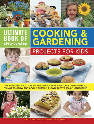 Ultimate Book of Step-by-Step Cooking & Gardening Projects f (BOK)