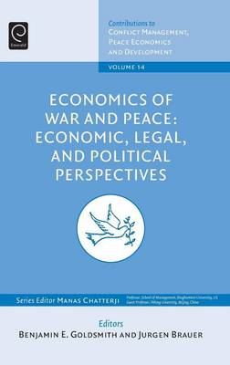 Economics of War and Peace: Economic, Legal, and Political Perspectives (BOK)