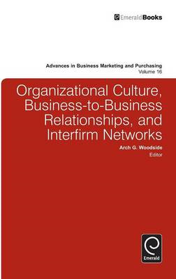 Organizational Culture, Business-to-business Relationships, and Interfirm Networks (BOK)