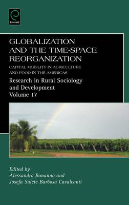 Globalization and the Time-space Reorganization: Capital Mobility in Agriculture and Food in the Ame (BOK)