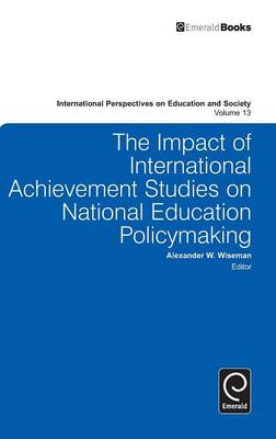 The Impact of International Achievement Studies on National Education Policymaking (BOK)