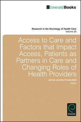 Access to Care and Factors That Impact Access, Patients as Partners in Care and Changing Roles of He (BOK)