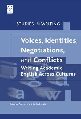 Voices, Identities, Negotiations, and Conflicts: Writing Aca (BOK)