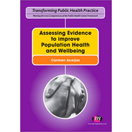 Assessing Evidence to improve Population Health and Wellbein (BOK)