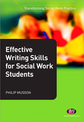 Effective Writing Skills for Social Work Students (BOK)